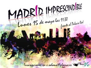madrid imprescindible mayo 2017